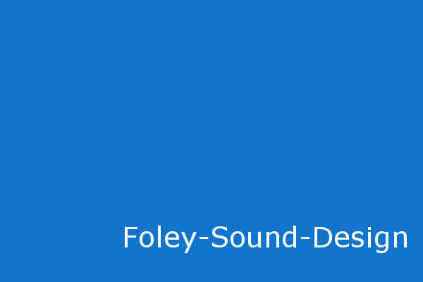 Foley-Sounddesign